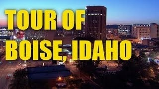 Boise Idaho Video Tour 2013