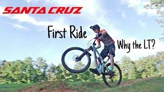 2019 Santa Cruz Hightower LT First Ride & Why I Bought It
