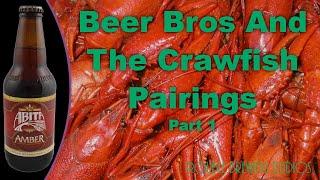 Abita Amber Review - Beer Bros And The Crawfish Pairings Part 1