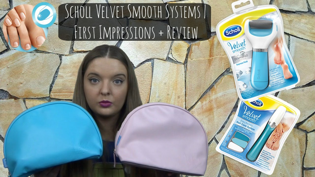 Scholl Velvet Smooth Nail Care + Diamond Pedi Foot File Review/First ...