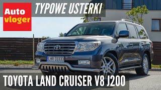 Toyota Land Cruiser V8 I200 - typowe usterki