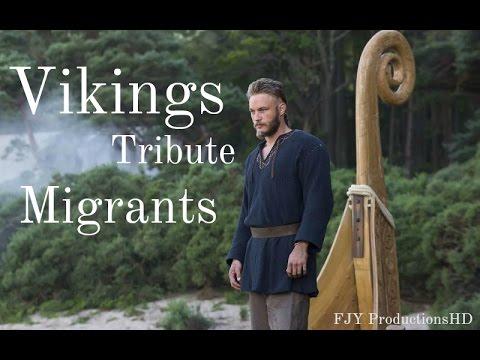 Vikings - Tribute - Migrants