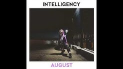 INTELLIGENCY - AUGUST (Official SUB)