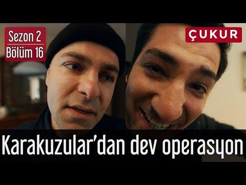 Çukur 2.Sezon 16.Bölüm - Karakuzular'dan Dev Operasyon