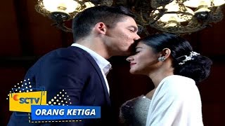 Video Highlight Orang Ketiga - Episode 231 dan 232 download MP3, 3GP, MP4, WEBM, AVI, FLV Juni 2018