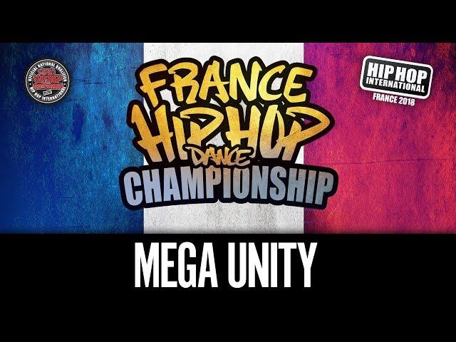 MEGA UNITY - Hip Hop International France 2018 - Catégorie Megacrew @hhifrance (1ère Place Megacrew)