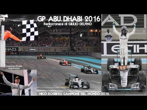 Gp ABU DHABI 2016 - Radiocronaca di Giulio Delfino - NICO ROSBERG CAMPIONE DEL MONDO (Radio Rai)