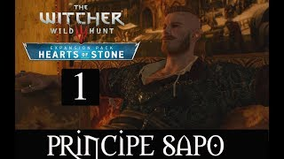 THE WITCHER 3 HEARTS OF STONE  /1/ -PRINCIPE SAPO-