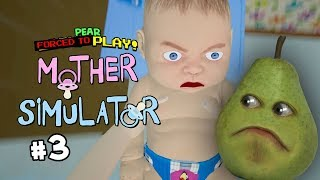 Mother Simulator #3 [Pear Plays]