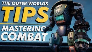 The Outer Worlds – ADVANCED TIPS For Mastering Combat