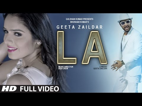 Geeta Zaildar : LA Full Video Song | Desi Crew | Latest Punjabi Song 2015