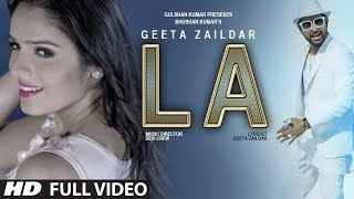Geeta Zaildar : LA Full Video Song | Desi Crew | Latest Punjabi Song 2015