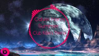 Calvin Harris - Summer (Club Killers Remix)