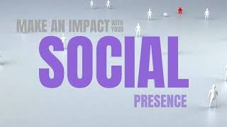 Make An Impact With Your Social Presence
