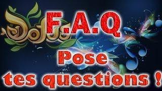 F.A.Q   Pose moi tes questions ! [2.500 abonnés]