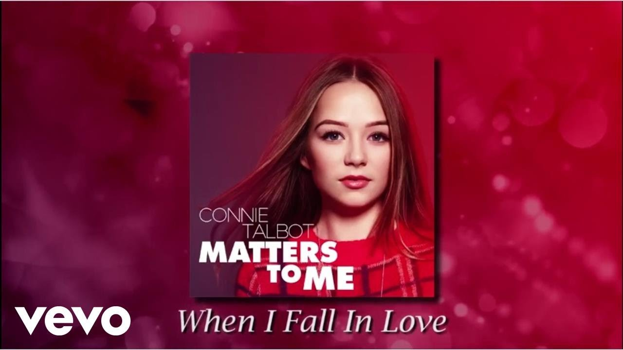 Connie Talbot - When I Fall In Love (audio) - YouTube