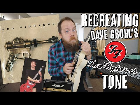 Recreating Dave Grohl's Foo Fighters Guitar Tone!