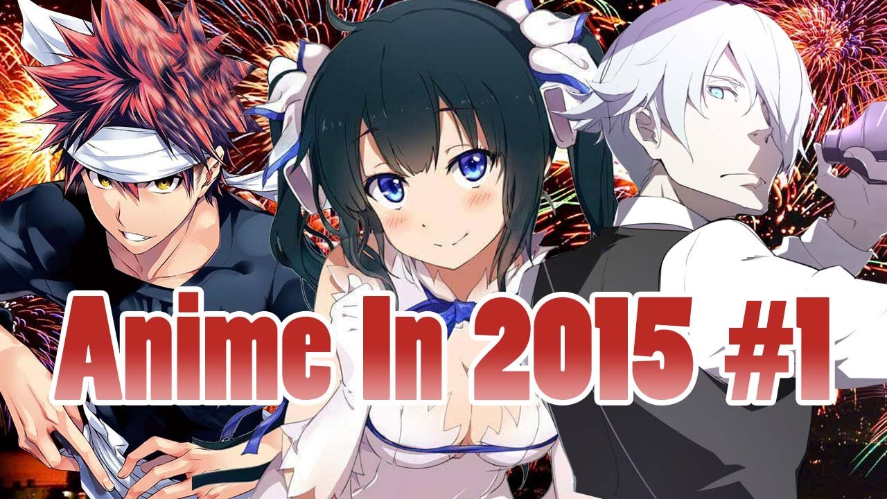 Az anime in 2015 part 1 youtube