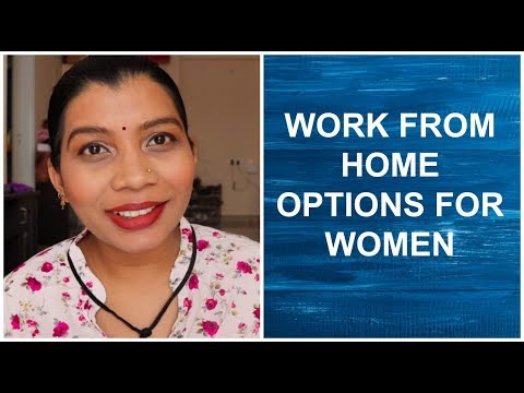WORK FROM HOME Options for Women INDIA