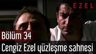 Ezel 34.Bölüm Cengiz Ezel Yüzleşme Sahnesi