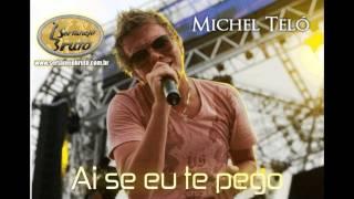 Michel Teló - Ai Se Eu Te Pego ( Ao Vivo )