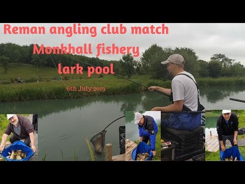 Reman Angling Club Fishing Match Monkhall Fishery  Lark Pool 6th July 2019