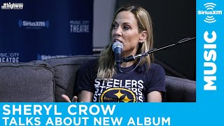 Sheryl Crow on Working With Johnny Cash & on Her Last Album
