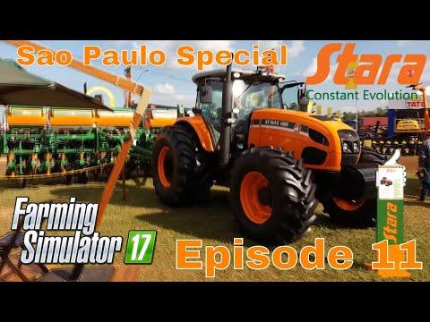 Farming Simulator 17 - Stara Farm - SAO PAULO AGRISHOW SPECIAL Episode 11