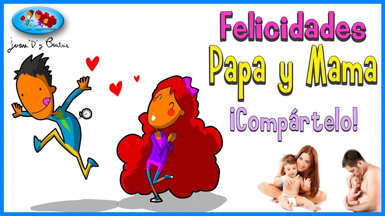Día Del Padre Día De La Madre Queridos Papás Youtube