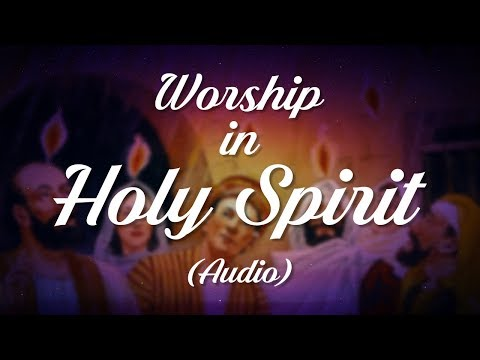 Worship In Holy Spirit