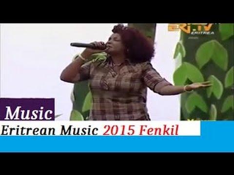 Eritrean Music 2015 Fenkil