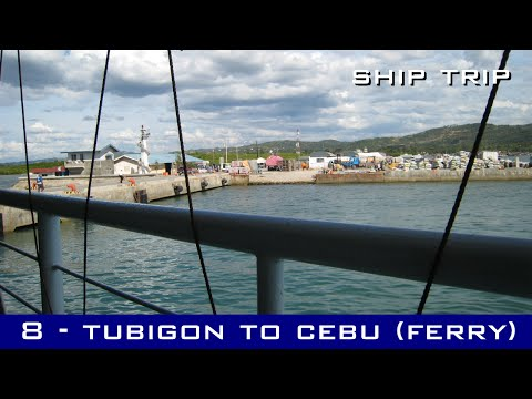 Ship Trip #8 - Tubigon (Bohol) to Cebu - MV Super Island Express II