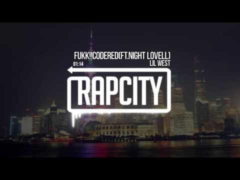 Lil West - Fukk!!CodeRED (ft. Night Lovell)