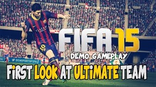 FIFA 15 Ultimate Team - A First Look - PS4/XBOX ONE/PC