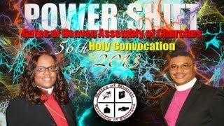 Gates of Heaven Assembly of Churches 2013 Holy Convocation