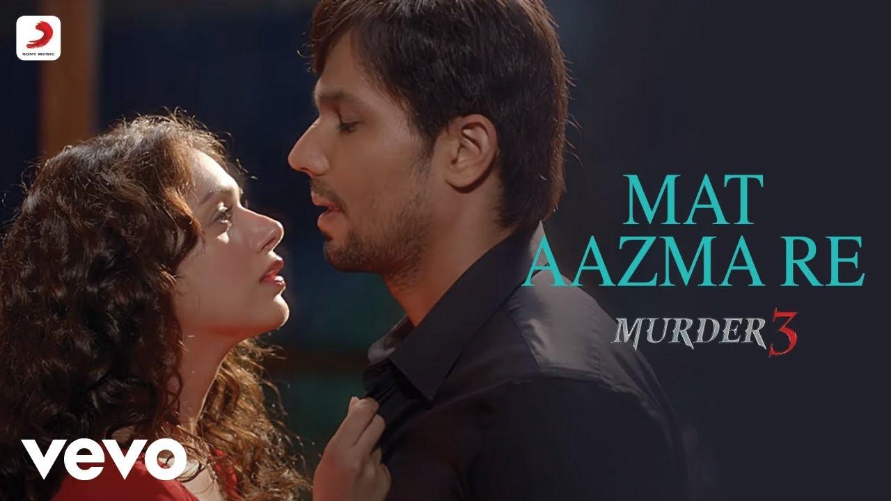 Download Pritam - Mat Aazma Re Full Video|Murder 3|Randeep Hooda|Aditi Rao|KK|Sayeed Quadri