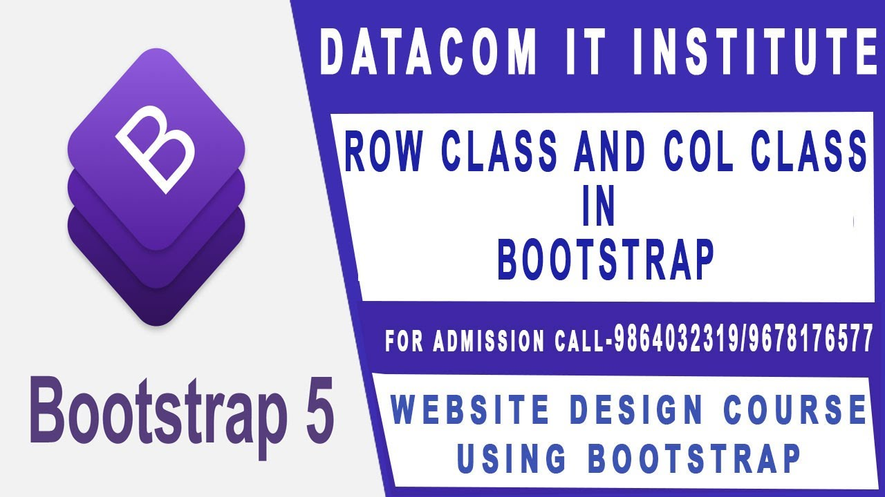 ROW CLASS AND COL CLASS IN BOOTSTRAP | BOOTSTRAP WEBSITE LAYOUT DESIGN |DATACOM IT INSTITUTE