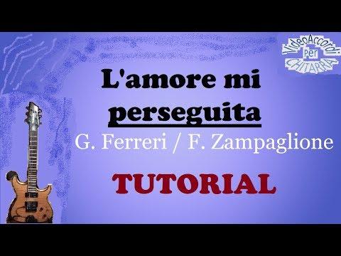 L' amore mi perseguita - Giusy Ferreri e Federico Zampaglione - VIdeo accordi - Tutorial