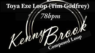 Toya Eze (Loop) - Tim Godfrey
