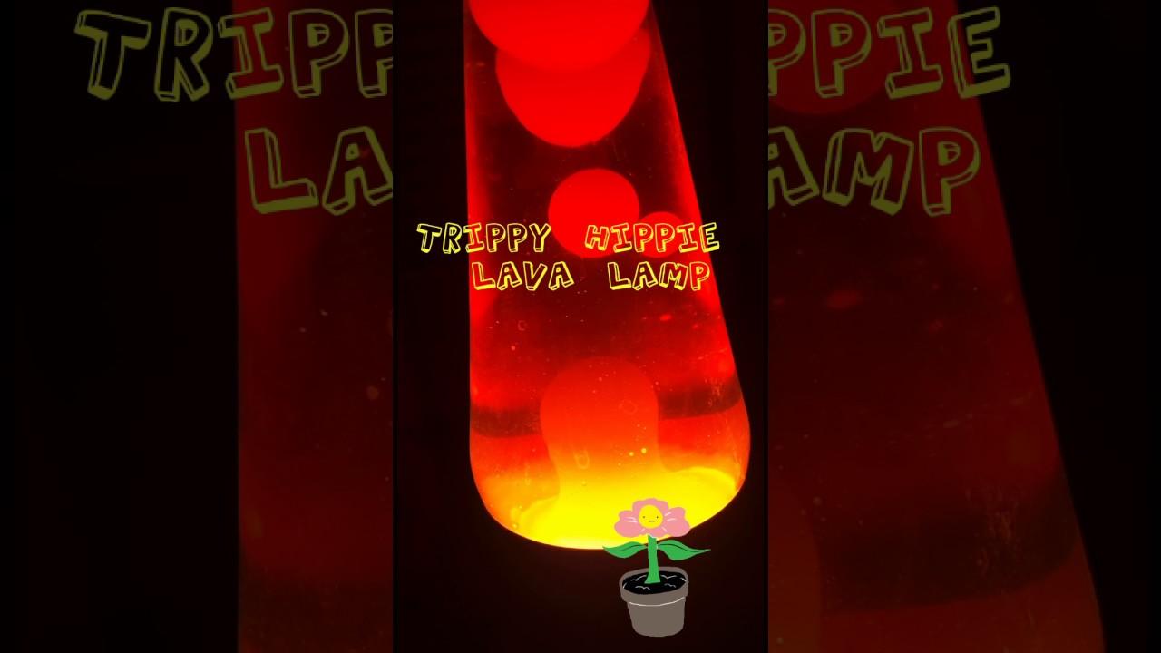 Trippy Hippie Lava Lamp   YouTube