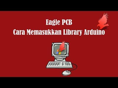 EAGLE PCB - Cara Memasukkan Librery Arduino - YouTube
