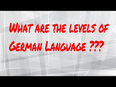 A1 to C2 : Overview of Levels of German Language