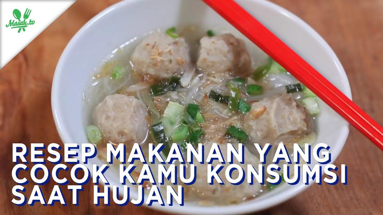 Resep Makanan Yang Cocok Kamu Komsumsi Saat Hujan