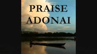 PRAISE ADONAi with Lyrics