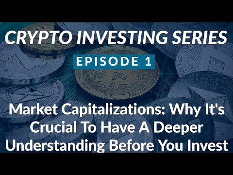 Crypto Investing EP.1 | Market Caps - Why You Need A Deep Understanding Before Investing