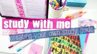 study with me creating your own study guide