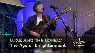 Luke and The Lonely - The Age of Enlightenment
