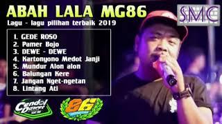 Abah lala MG86 , album abah lala mg86 gede roso pamer bojo kartonyono medot janji balungan kere