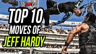 WWE 2K17 Jeff Hardy Top 10 Moves!