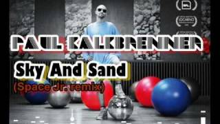 Paul Kalkbrenner - Sky And Sand (Space Jr. remix)
